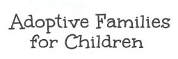 Adoptive Families for Children